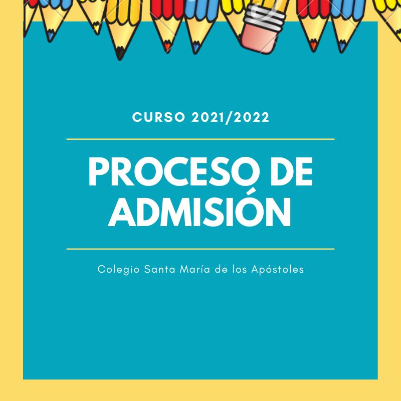 PROCESO DE ADMISIÓN CURSO 2021/2022